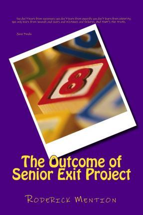The Outcome of Senior Exit Project