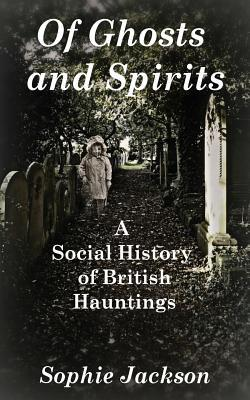 Of Ghosts and Spirits