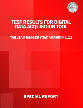 Test Results for Digital Data Acquisition Tool
