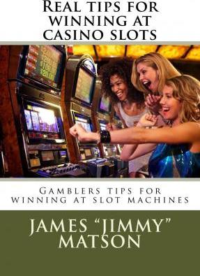 Real Tips for Winning at Casino Slots