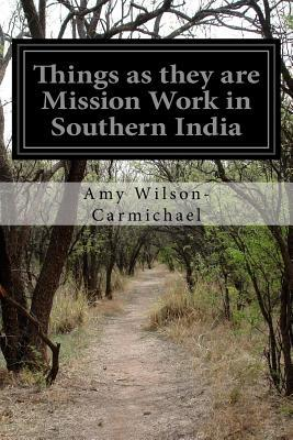 Things as They Are Mission Work in Southern India