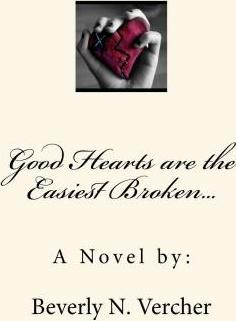 Good Hearts Are the Easiest Broken