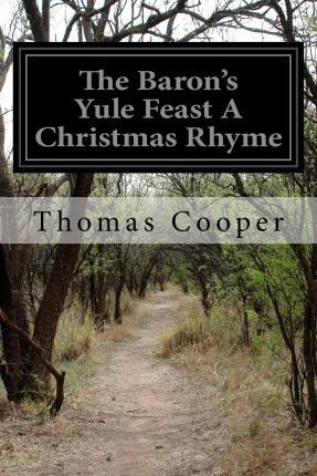 The Baron's Yule Feast a Christmas Rhyme