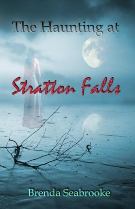 The Haunting at Stratton Falls