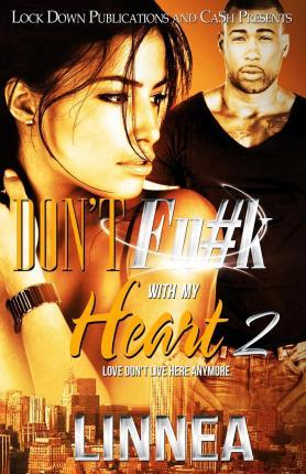 Don't Fu#k with My Heart 2