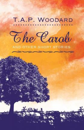 The Carob and Other Short Stories