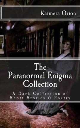 The Paranormal Enigma Collection