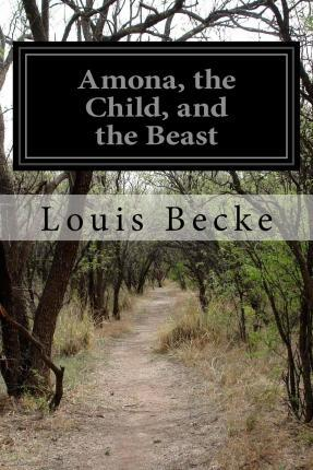 Amona, the Child, and the Beast