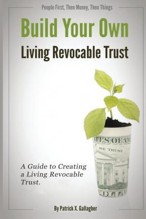 Build Your Own Living Revocable Trust