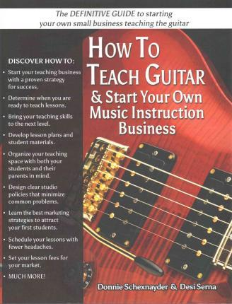 How to Teach Guitar & Start Your Own Music Instruction Business