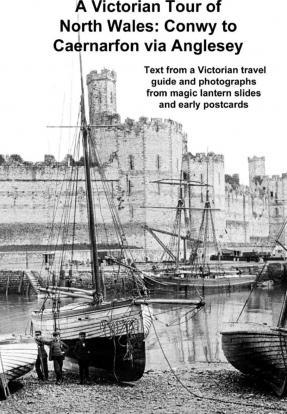 A Victorian Tour of North Wales