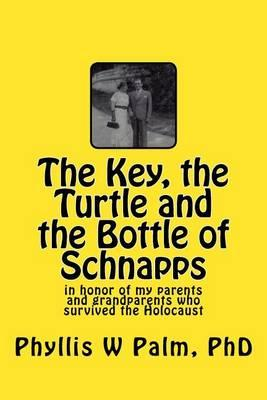 The Key, the Turtle and the Bottle of Schnapps