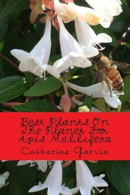 Best Plants on the Planet for APIs Mellifera
