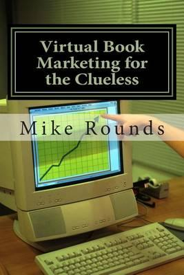 Virtual Book Marketing for the Clueless