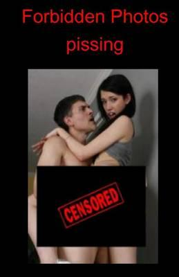 Forbidden Photos - Pissing
