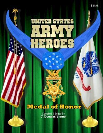 United States Army Heroes