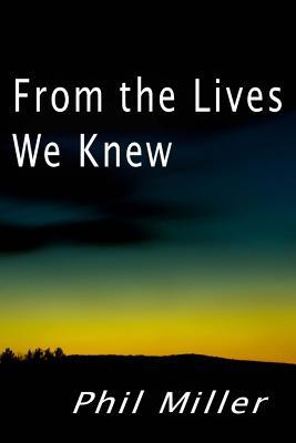 From the Lives We Knew