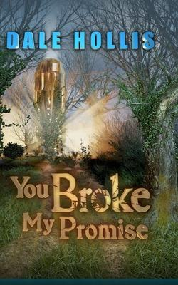 You Broke My Promise