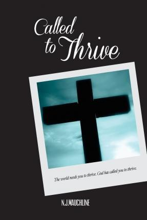 Called to Thrive
