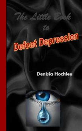 The Little Book to Defeat Depression