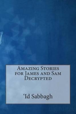 Amazing Stories for James and Sam
