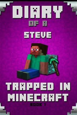 Minecraft Diary of a Minecraft Steve Trapped in Minecraft