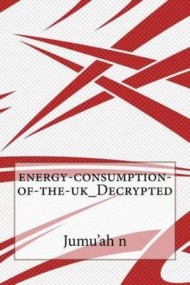 Energy-Consumption-Of-The-UK_Decrypted