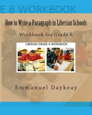 How to Write a Paragraph in Liberian Schools