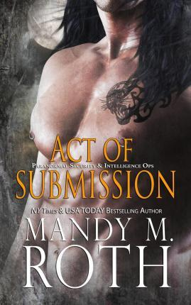 Act of Submission (Psi-Ops / Immortal Ops)