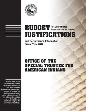 Budget Justifications and Performance Information Fiscal Year 2014