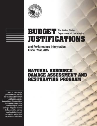 Budget Justification and Performance Information Fiscal Year 2015