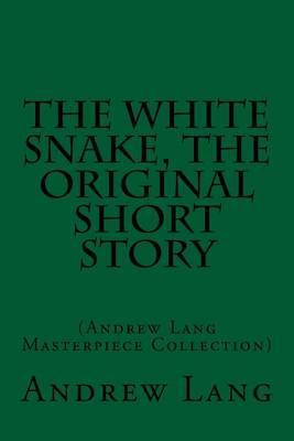 The White Snake, the Original Short Story
