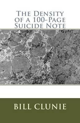The Density of a 100-Page Suicide Note