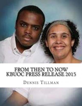 From Then to Now Kbuoc Press Release 2015