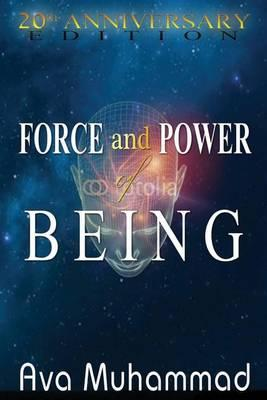 Force and Power of Being