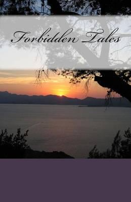 Forbidden Tales of the Past