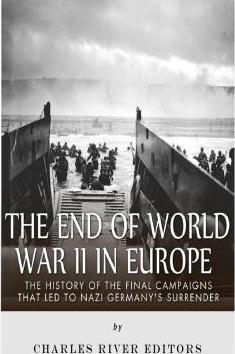 The End of World War II in Europe