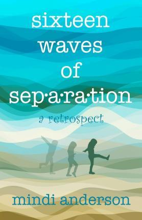 Sixteen Waves of Separation