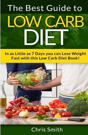 Low Carb Diet - Chris Smith