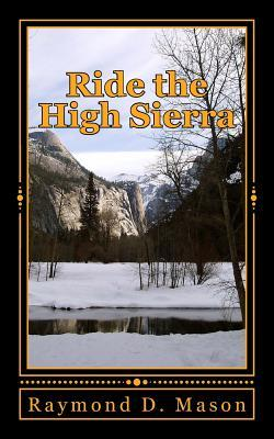 Ride the High Sierra