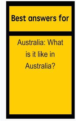 Best Answers for Australia