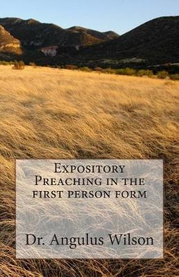 Expository Preaching in the First Person Form