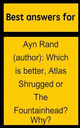 Best Answers for Ayn Rand (Author)