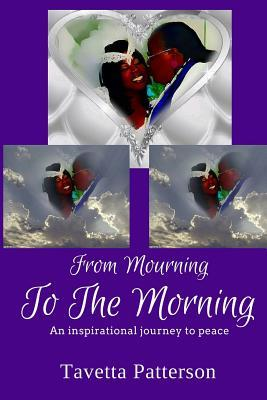 From Mourning to the Morning