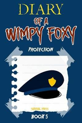 Diary of a Wimpy Foxy