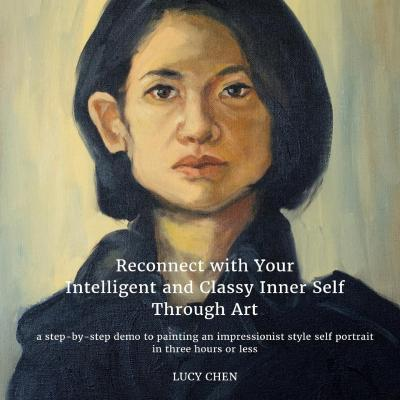 Reconnect with Your Intelligent and Classy Inner Self Through Art