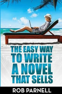 The Easy Way to Write a Novel That Sells