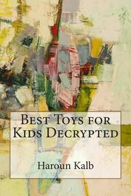Best Toys for Kids Decrypted