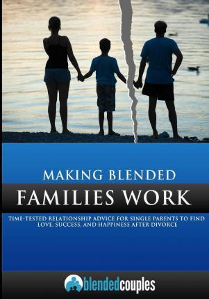 Making Blended Families Work