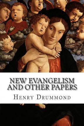 New Evangelism and Other Papers